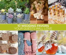 10 WEDDING FAVORS WIDELY POPULAR YOUR GUESTS WILL LOVE