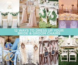 HOW TO DRESS UP YOUR BRIDE & GROOM CHAIRS