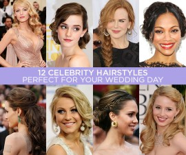 12 CELEBRITY HAIRSTYLES PERFECT FOR YOUR WEDDING DAY